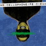 """Mr. Cellophone anuncia el lanzamiento de un nuevo e.p. """"Feciega""""."""